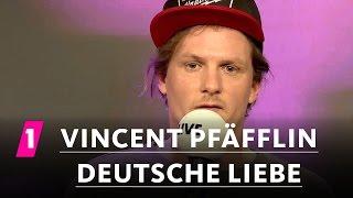 Vincent Pfäfflin: Deutsche Liebe | 1LIVE Generation Gag