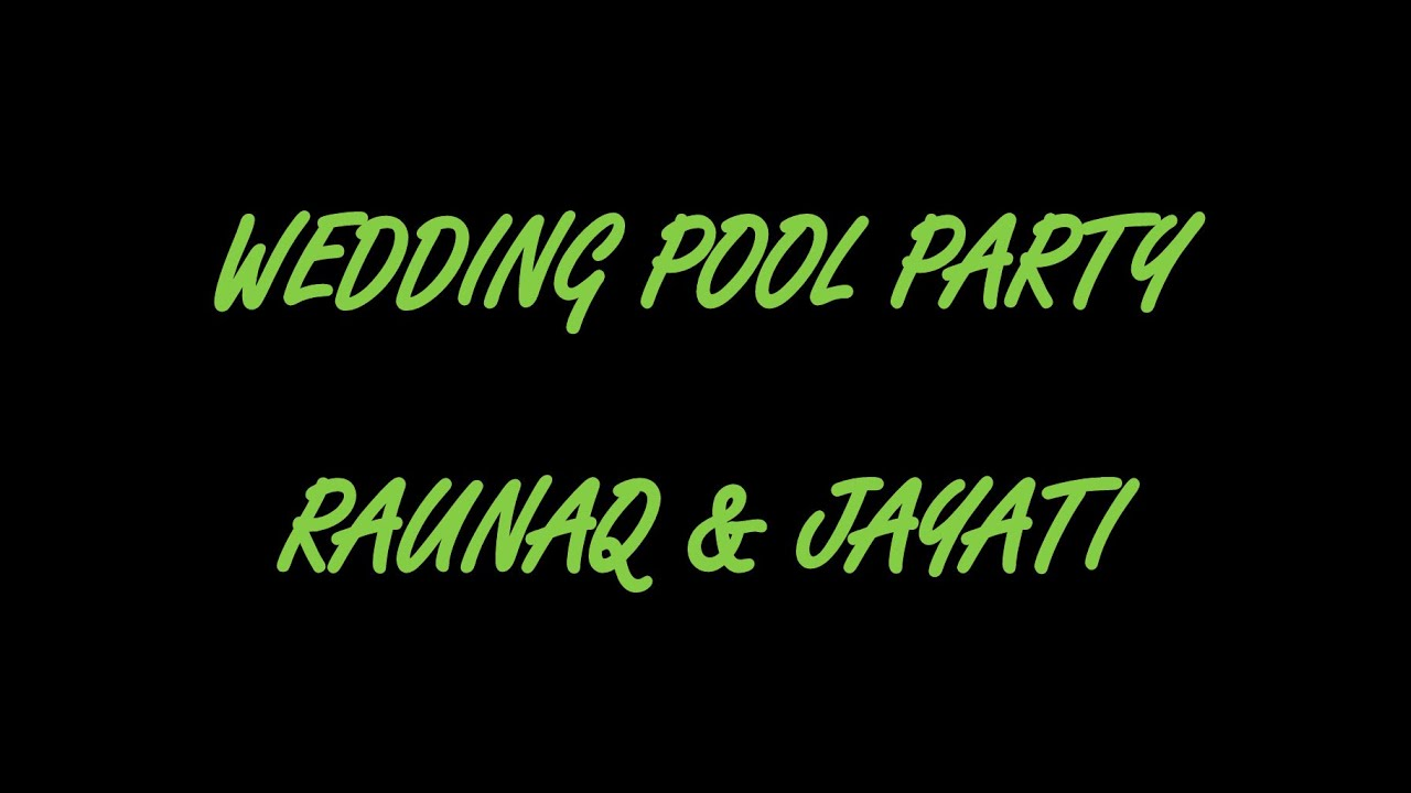 WEDDING POOL PARTY (RAUNAQ & JAYATI) @ BAMBOLIM BEACH RESORT