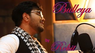 Bulleya - Cover Video Song | Ae Dil Hai Mushkil | New Cover Mix