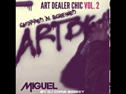 Arch N Point-Miguel (Chopped & Screwed By DJ Chris Breezy)