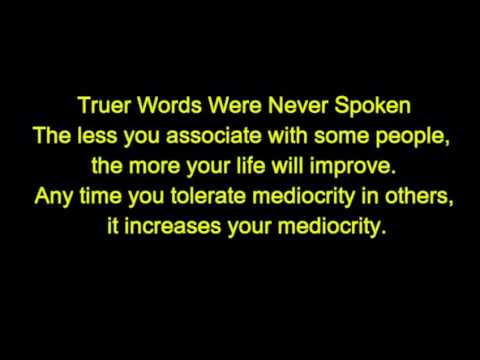 Truer words were never spoken