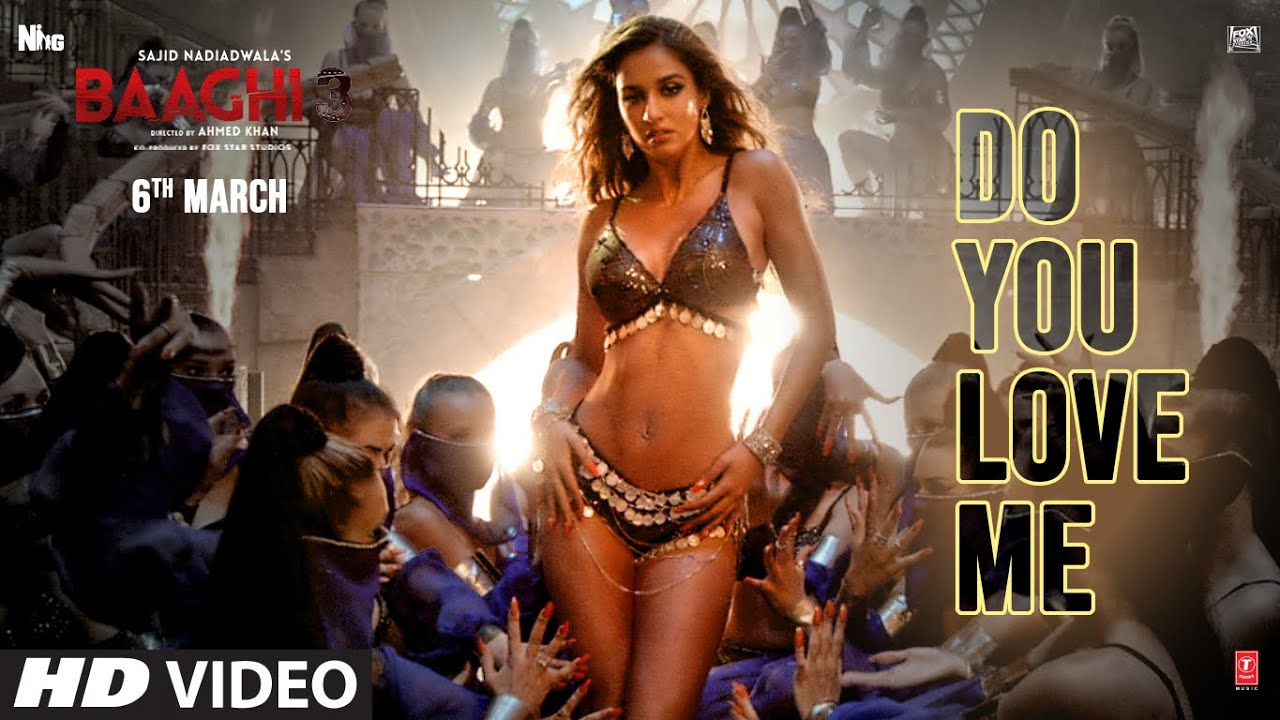Baaghi 3: Do You Love Me | Disha Patani | Tiger S, Shraddha K | René Bendali | Tanishk B | Nikhita