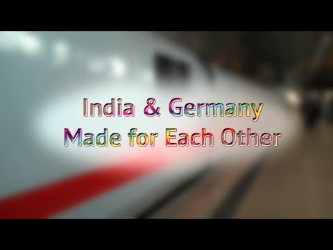 India & Germany: Made for Each Other