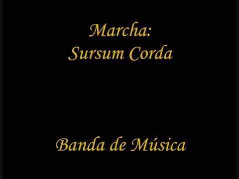 Marcha: Sursum Corda