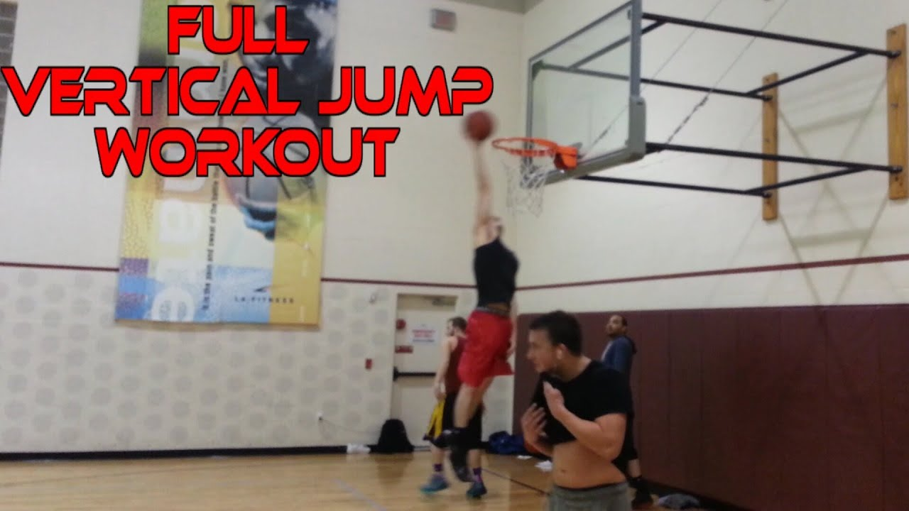 Full Vertical Jump Workout With Dunks Explosive Training That Will Increase Your You