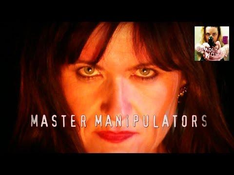 DEADLY WOMEN   Master Manipulators   S4E6