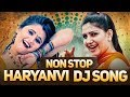 Haryanvi Non Stop DJ Songs | Sapna New Dance Songs | हरियाणवी Dhakad Songs 2018 | Haryanvi Hits