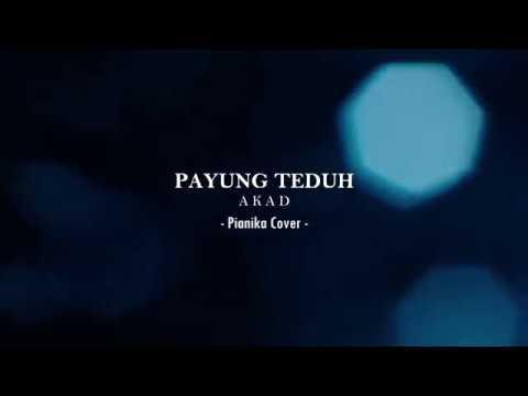 PAYUNG TEDUH - AKAD (Pianika Cover by MAS SONI PRATOMO)