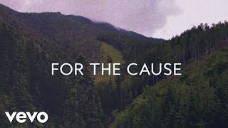 Keith & Kristyn Getty - For The Cause (Official Lyric Video)