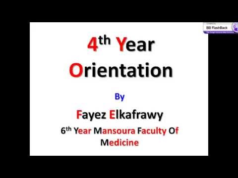 4th Year Orientation   Mansoura Faculty Of Medicine