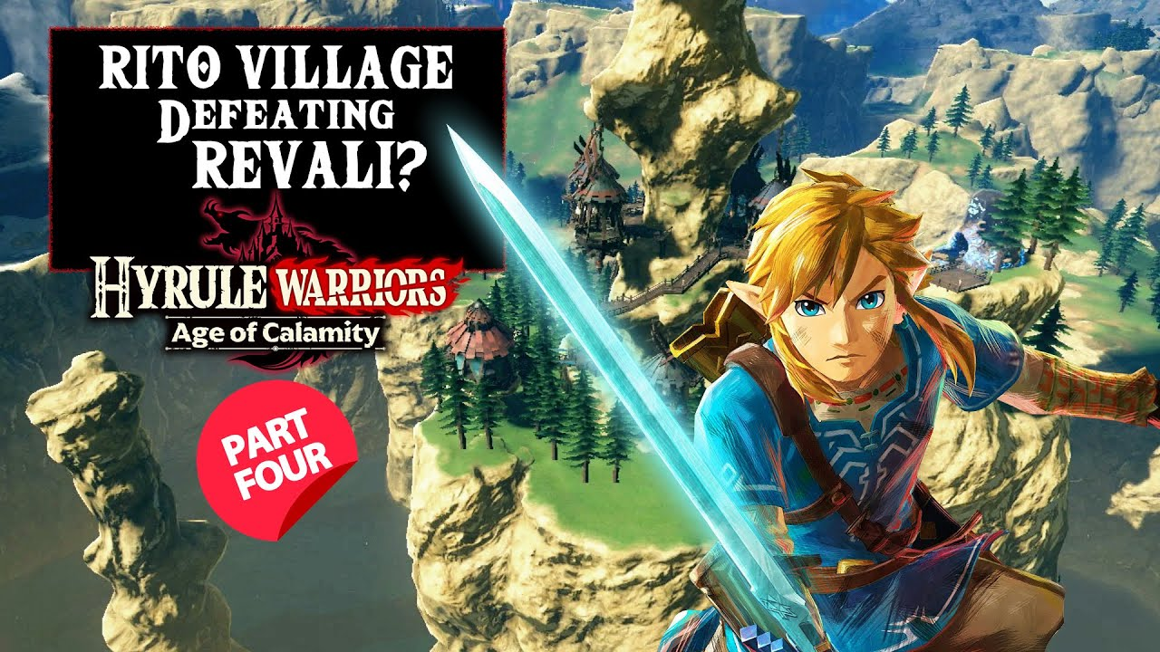 Hyrule Warriors Age Of Calamity Gameplay Part 4 Defeat Revali At Rito Village Youtube