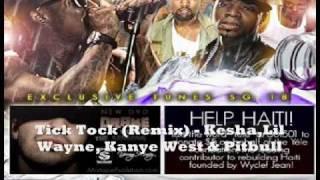 Tick Tock Remix Kesha Feat. Lil Wayne, Kanye West & Pitbull
