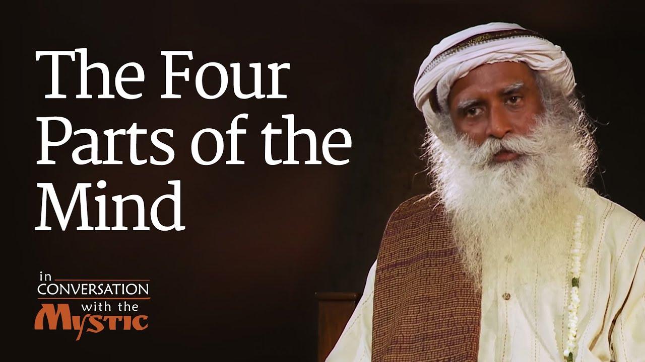 The Four Parts Of The Mind  Vinita Bali With Sadhguru  Youtube