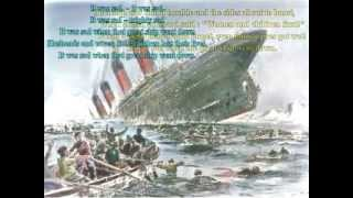 Oh They built the ship Titanic to Sail the Ocean Blue (Lyrics) - Arr P.M.Adamson