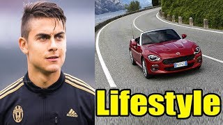 Paulo Dybala Lifestyle, Girlfriend, House, Car, Net Worth, Salary, Family, Biography 2017