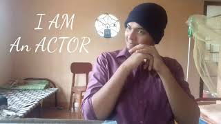 I AM AN ACTOR | A self made Short Film by Vishnu Vinod | Inspiration