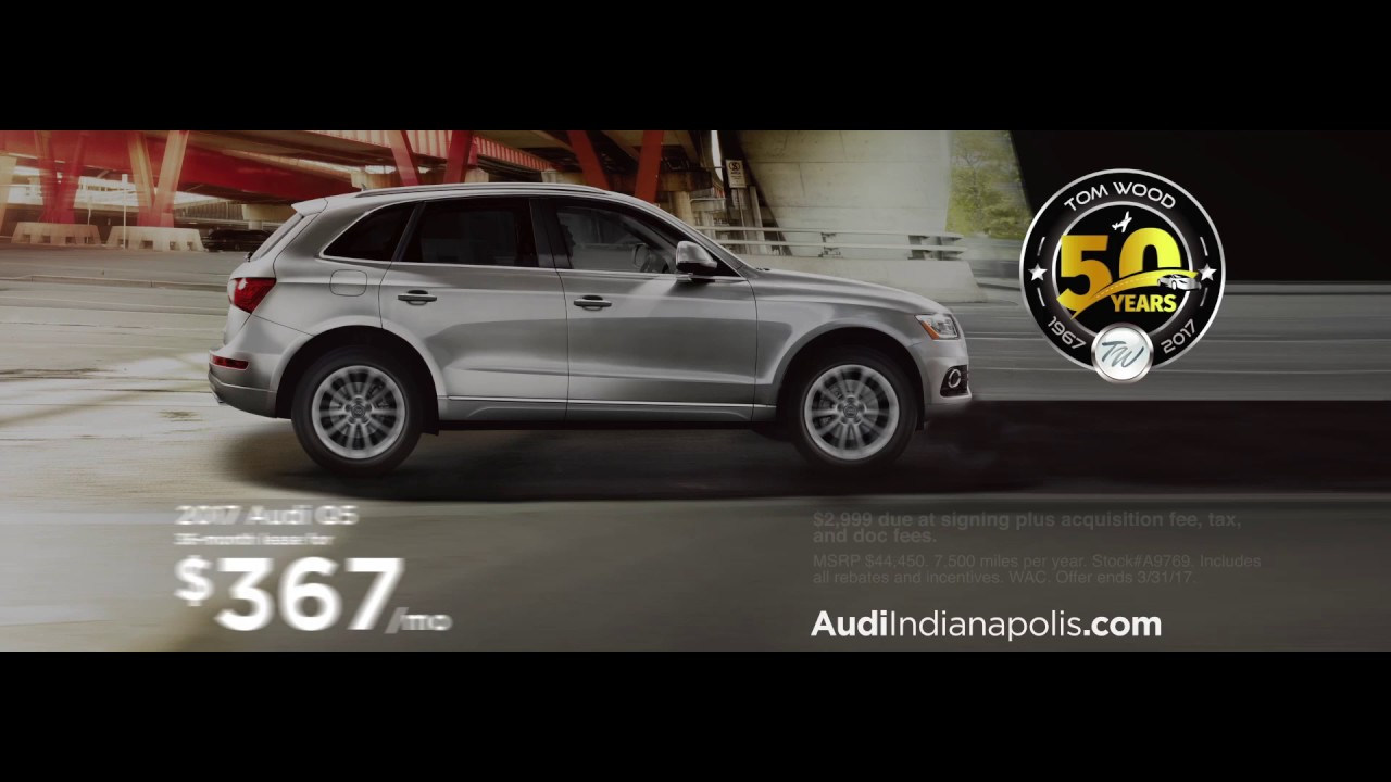 Tom Wood Audi Q March Specials YouTube - Tom wood audi