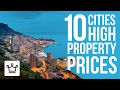 Top 10 Cities With The Highest Property Prices