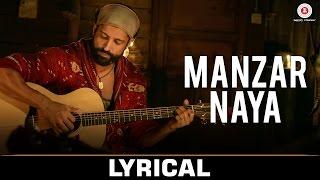 Manzar Naya - Lyrical | Rock On 2 | Farhan Akhtar, Arjun Rampal, Purab Kholi, Prachi D, Shahana G