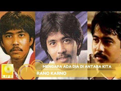 Rano Karno - Mengapa Ada Dia Di Antara Kita (Official Music Audio)
