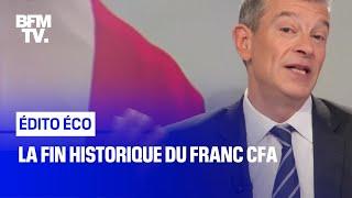 La fin historique du franc CFA