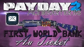How to get your FREE Safe & Drill [Payday 2 - Au Ticket Achievement]