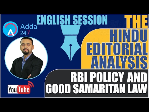 THE HINDU EDITORIAL ANALYSIS - RBI POLICY & GOOD SAMARITAN LAW - 10th Feb(IMPORTANT FOR SBI PO 2017)