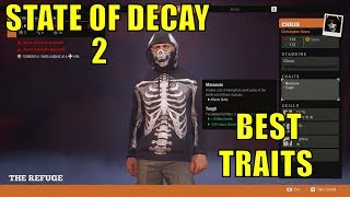 STATE OF DECAY 2 - BEST TRAITS