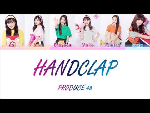PRODUCE48 (프로듀스48) - ♬HandClap (Color Coded Lyrics ENG)