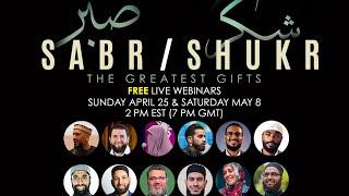 Shukr | The Greatest Gifts | Ramadan Webinar 2021