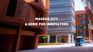 Masdar City, a home for innovators