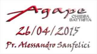 Predica 26/04/2015 - Il Bon Pastore - Pr. Alessandro Sanfelici