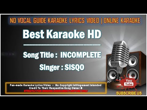 SisQo - Incomplete | Karaoke | No Vocal | Minus One Lyrics Video HD