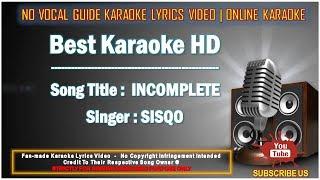 SisQo - Incomplete   Karaoke   No Vocal   Minus One Lyrics Video HD