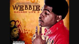 Trilla Then A Bitch Webbie And Lil Phat