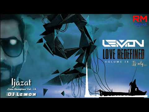 Ijazat (One Night Stand) - DJ Lemon Remix
