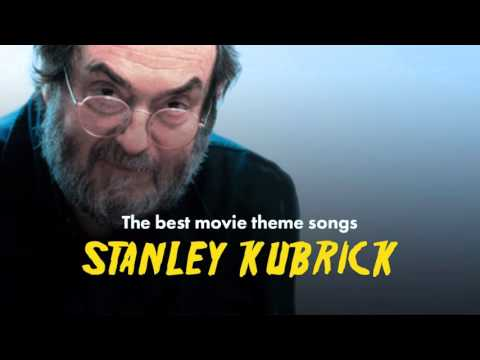 The Best Stanley Kubrick Movie Theme Songs (A ClockWork Orange, Shining, Full Metal Jacket...)