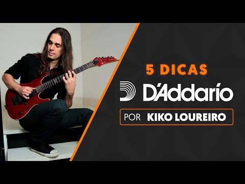 5 DICAS por KIKO LOUREIRO | D'Addario