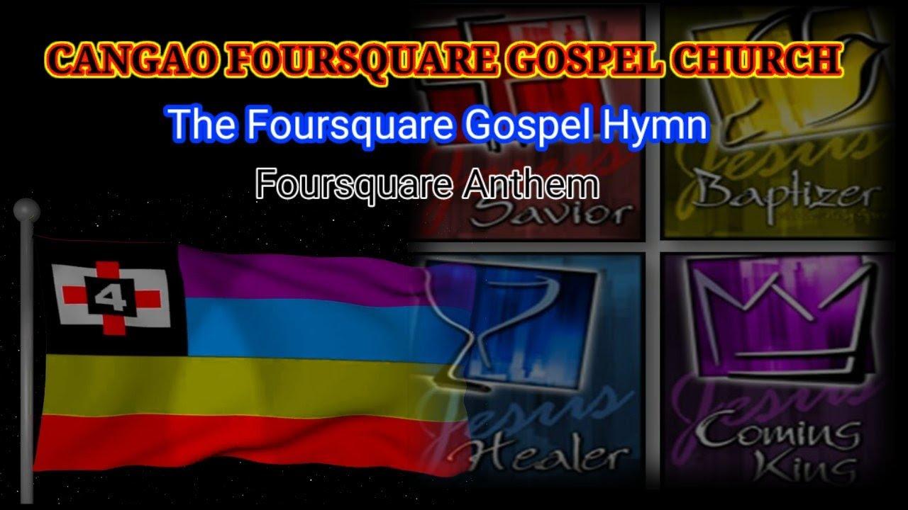 Download Cangao Foursquare Hymn/The Foursquare anthem/ Foursquare Anthem,