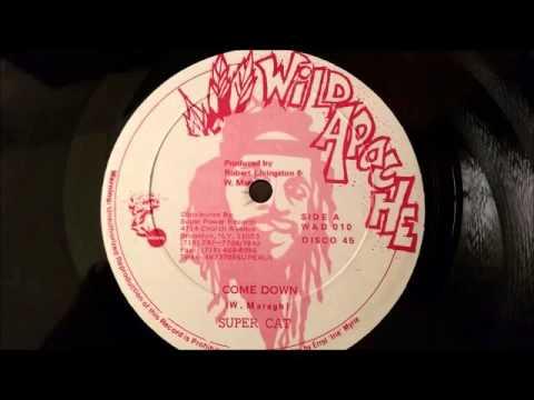 Super Cat - Come Down - Wild Apache 12