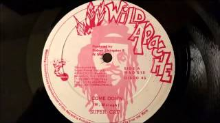 "Super Cat - Come Down - Wild Apache 12"" w/ Version"