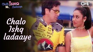 Chalo Ishq Ladaaye   Govinda   Rani Mukherjee   Alka Yagnik   Sonu Nigam   Himesh R   Hindi Song