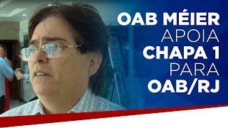 OAB Méier apoia chapa 1 para OAB/RJ