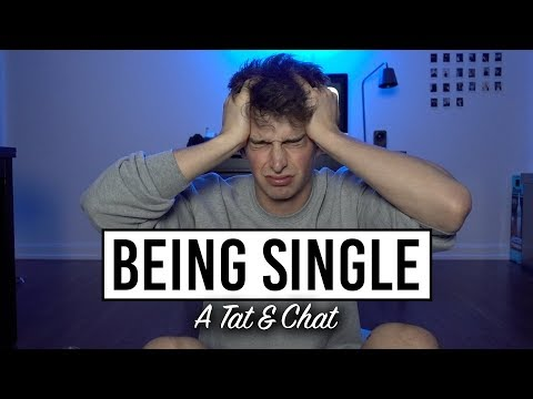 I Hate Being Single | Tat & Chat