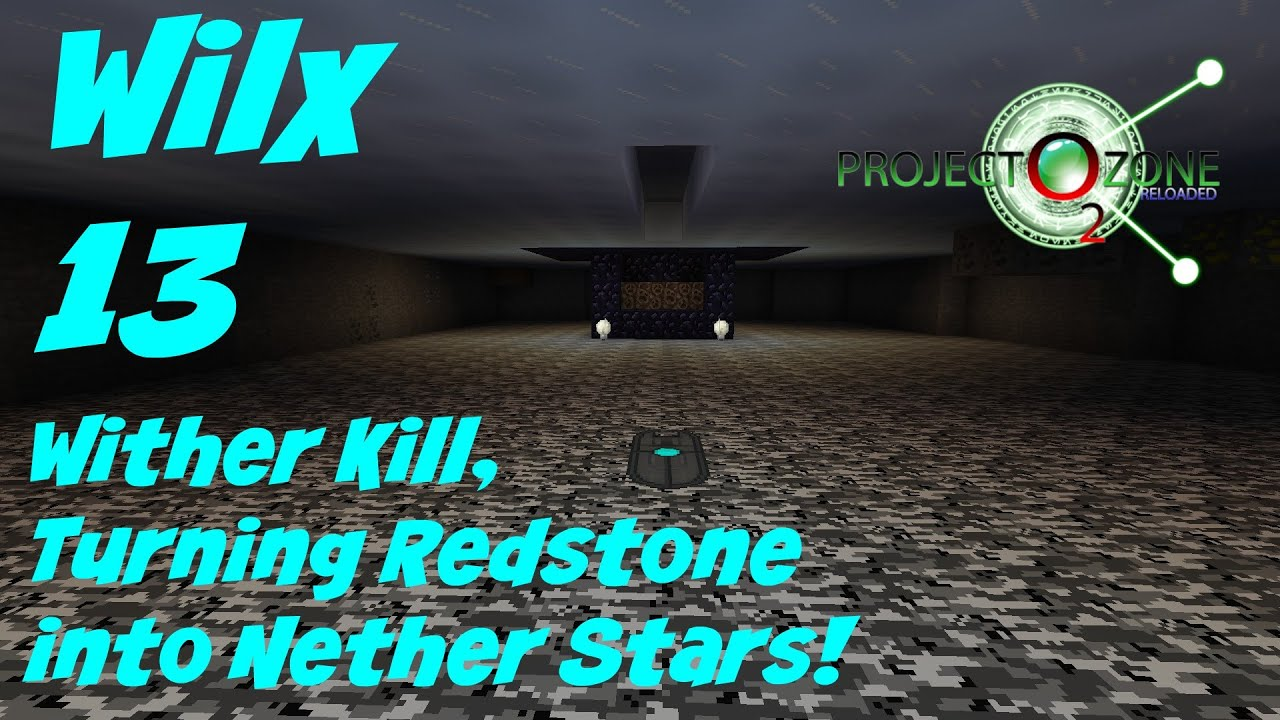 13: Turning Redstone into Nether Stars - Project Ozone 2