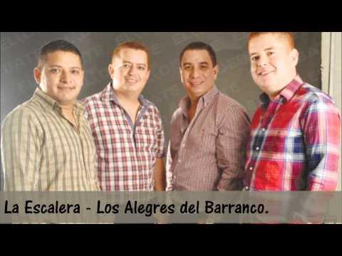 Los Alegres Del Barranco - La Escalera