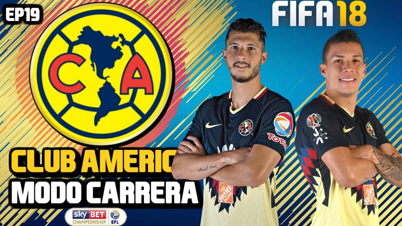 new concept 1e9a4 9f83a FIFA 18 CLUB AMERICA CAREER MODE EP19   STAYING AT THE TOP!!
