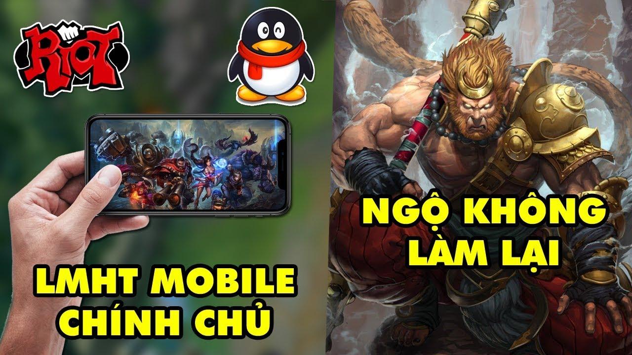 Update LMHT: Bị đạo nhái quá nhiều, Riot ra mắt LOL Mobile CHÍNH CHỦ – Ngộ Không làm lại siêu bá