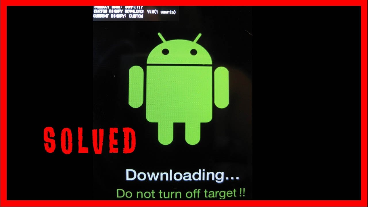 How To Solve Downloading Do Not Turn Off Target Problem In Android Smartphone Solved