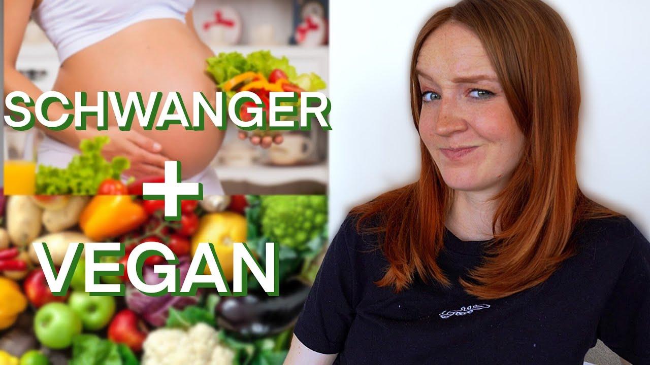 Vegan Schwanger Erfahrung